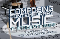 Composing Contemporary Music... A Student's Guide