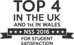 Top 4 in the UK and 1st in Wales - NSS 2016 - for Student Satisfaction